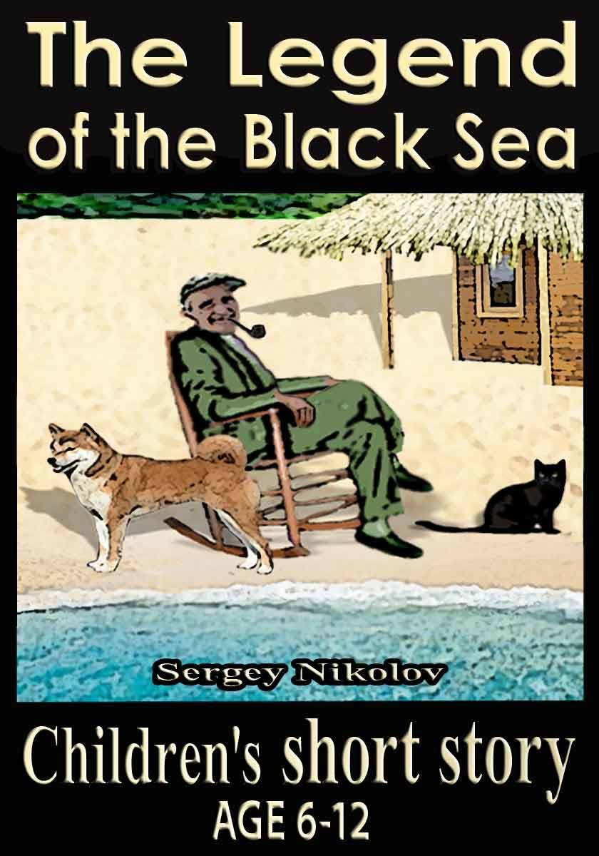 The legend of the Black Sea - cover. Man sitting with cat and dog by the sea.